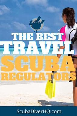 The Best Travel Scuba Regulators