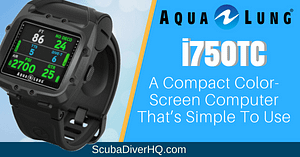 Aqua Lung i750TC Review: A Compact Color-Screen Computer That's Simple To Use 2